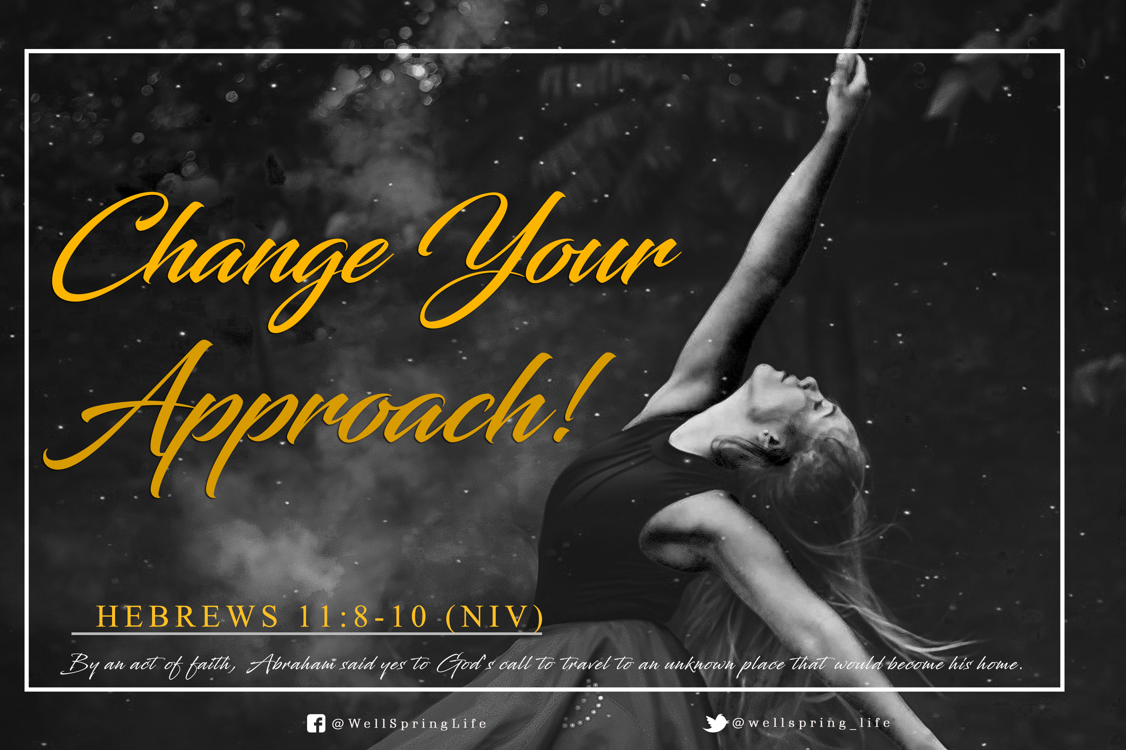 Change Your Approach! | Wellspring of Life