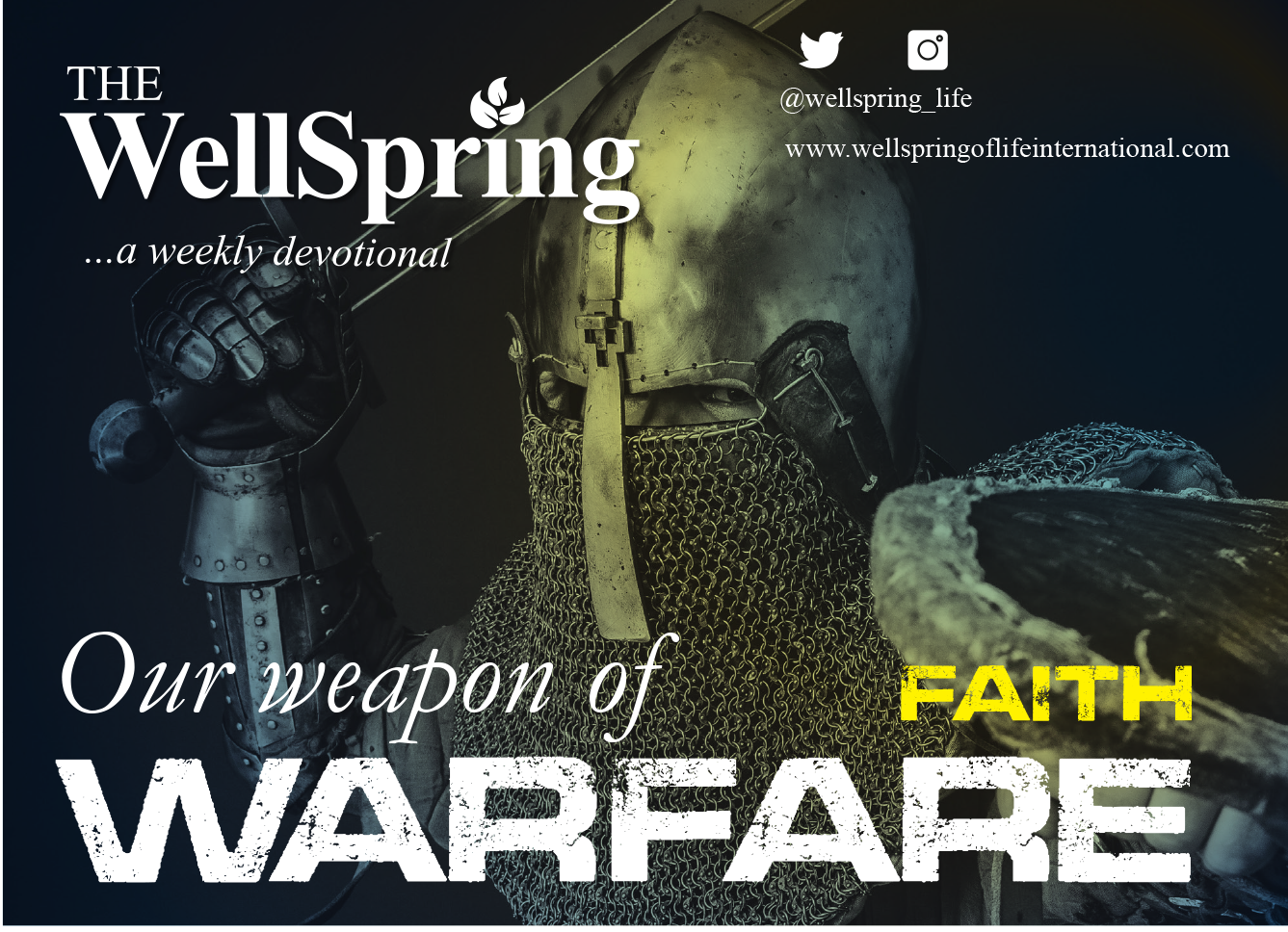 Our Weapons of Warfare – Faith post thumbnail