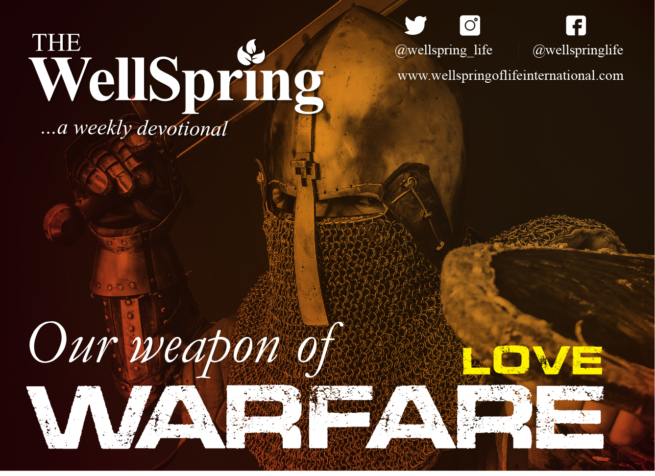 Our Weapons of Warfare – Love post thumbnail