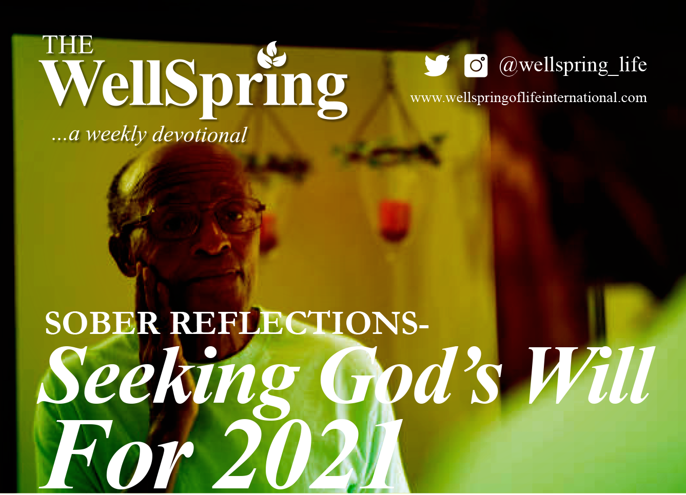 Sober Reflections-Seeking God's Will For 2021 post thumbnail