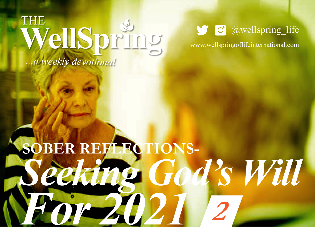 Sober Reflection – Seeking God's Will For 2021 – Part II post thumbnail