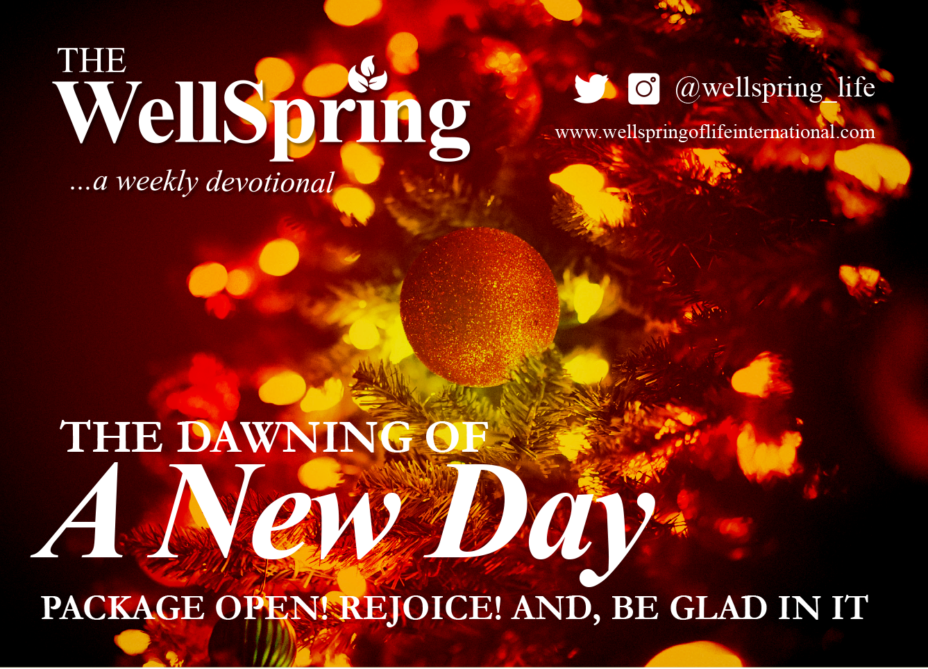 The Dawning Of A New Day – (Package Open! Rejoice! And, Be Glad In It) post thumbnail