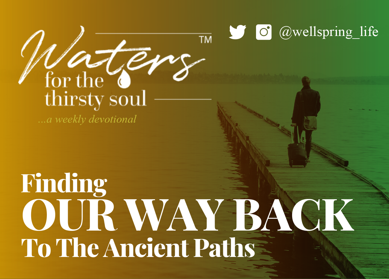 FINDING OUR WAY BACK TO THE ANCIENT PATHS post thumbnail