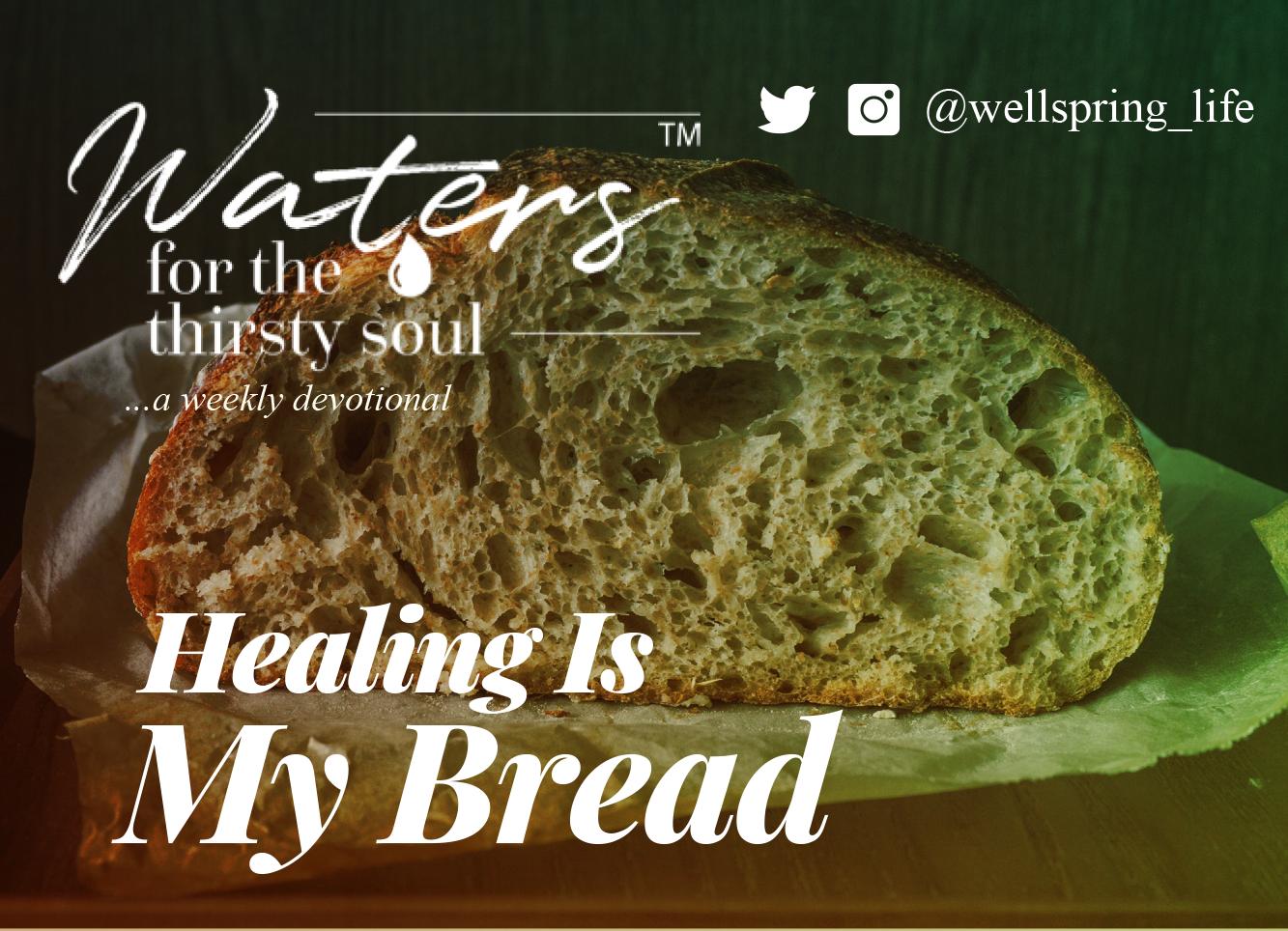 Healing Is My Bread post thumbnail